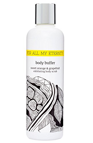 For All My Eternity Sweet Orange and Grapefruit Exfoliating Body Buffer 85 fl oz  250ml Pre Tan Exfoliator Natural Body Wash Scrub Exfoliate  Shower Gel with Natural Extracts